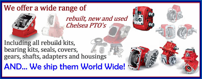 Chelsea PTO and Chelsea PTO Parts.